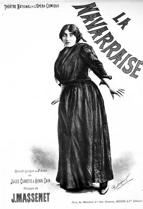LA NAVARRAISE par Reutlinger (1894)