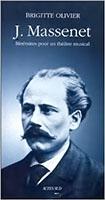 OLIVIER BRIGITTE, Jules Massenet